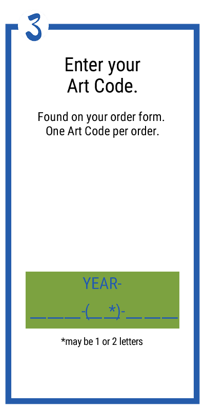 enter your Art Code at checkout