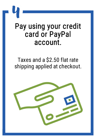 4. Pay using your credit card or PayPal account. Taxes and a $2.50 flat rate shipping applied at checkout.